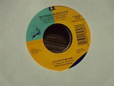 """MICHAEL MCDONALD I Stand For You/East Of Eden 7"""" 45 early-90's pop-rock"""