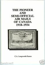 """The Pioneer and Semi-Official Air Mails of Canada""  **UNUSED**  $19.95"