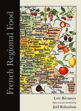 French Regional Food by Loic Bienassis, Joel Robuchon (Hardback, 2014)