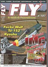 FLY N°197 SPECIAL IMC / FOCKE WULF Ta-152 KYOSHO / ELEKTRO ROOKIE GRAUPNER