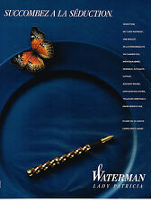PUBLICITE ADVERTISING 054  1989  WATERMAN  stylo LADY PATRICIA