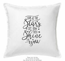 Cushion Cover - Look at the stars see how they shine for you - 50x50cm