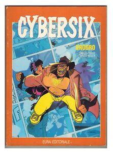 Cybersix 10 Carlos Meglia Carlos Trillo Eura Editoriale 1994