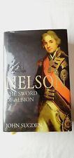 Nelson: The Sword of Albion Hardcover John Sugden Hardback Book, Like New