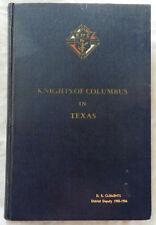 Knights of Columbus in Texas, 1902-1952 by William H. Oberste