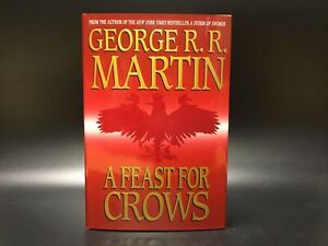 Signed George R R Martin A Feast For Crows First Edition HC Bantam 2005 Rare !!