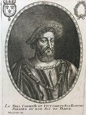 François 1er (1494-1547) Roi de France Balthazar MONTCORNET XVIIe France