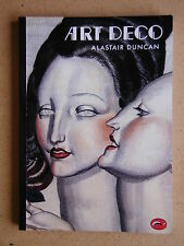 Art Deco. By Alastair Duncan. 1993 PB VG+. Style Design Decorative Arts