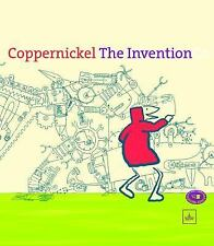 Coppernickel, The Invention: By van Reek, Wouter
