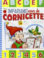 Impariamo con le cornicette - Salvadeos - Libro nuovo in offerta!