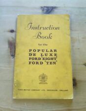 FORD 8HP 10HP EIGHT TEN POPULAR & DE LUXE (1932-39) OWNERS INSTRUCTION HANDBOOK