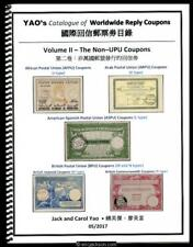 Yao's Catalogue of Worldwide Reply Coupons, Volume II - The Non-UPU Coupons