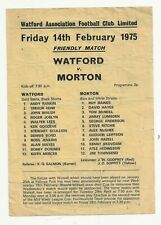 WATFORD V MORTON - FRIENDLY MATCH PROGRAMME 14 FEBRUARY 1975