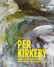 Per Kirkeby - Polar Breeze and Gentle Lapping of the Waves: By Gohr, Siegfrie...