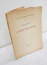 Carlo Betocchi,UN PONTE NELLA PIANURA,1953 Schwarz[poesia religiosa,Spagnoletti