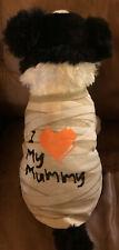 I Love My MUMMY DOG T-SHIRT S XS M L XL
