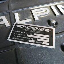 BMW Alpina Name Body Plate Vin m3 e30 e9 3.0cs hartge dinan e30 e21 e36 b7