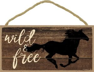 """Wild & Free Horse Running Farm Ranch Country Rodeo Home Wood Sign 5""""x10"""" NEW 814"""