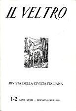 IL VELTRO N. 1-2 1995 VALENSISE CAPPELLETTI DE MADDALENA RANZATO BRANCA