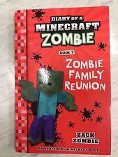 MINECRAFT LATEST DIARY OF A MINECRAFT ZOMBIE BOOK 7 zombie family REUNION B NEW