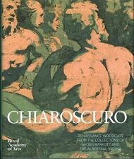 Chiaroscuro: Renaissance Woodcuts from the Collections of Georg Baselitz and The