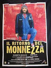 MANIFESTO CINEMA - IL RITORNO DEL MONNEZZA - C. AMENDOLA - 2005 - COMMEDIA