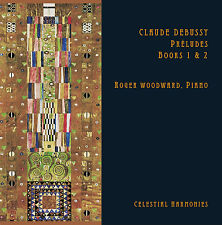 CLAUDE DEBUSSY: PRÉLUDES, BOOKS 1 & 2 — ROGER WOODWARD, PIANO