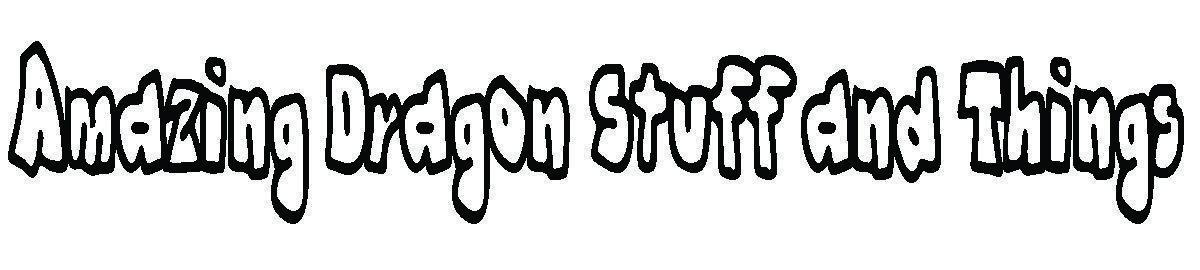 Amazing_Dragon_Stuff_and_Things