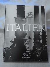 Walter Vogel - Italien - Reisen in ein Bilderland - 1999 - 1. Auflage (A)