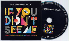 DALE EARNHARDT JR JR If You Didn't See Me Then... UK promo test CD