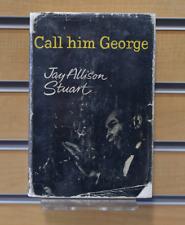 Call Him George Jay Allison Stuart London Peter Davis 1961