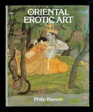 Rawson, Philip; Oriental Erotic Art. Book Club Associates 1983 VG