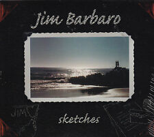 Sketches by Jim Barbaro (CD, 2001) NY rocker ala Isaak/Sting/Dave Matthews/NEW!
