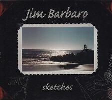 Sketches by Jim Barbaro (CD, 2001) NY rocker ala Isaak/Sting/Dave Matthews/NEW!