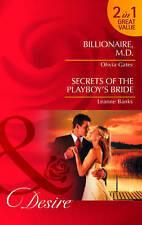 Billionaire, M.d.: Billionaire, M.D. / Billionaire, M.D. / Secrets of the Playbo