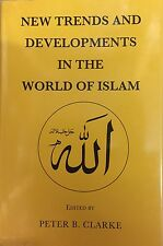 New Trends and Developments in the World of Islam by Luzac Oriental (Hardback, 1