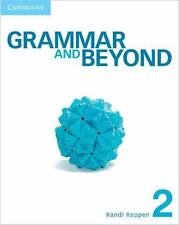 Grammar And Beyond Level 2 Student's Book, Workbook, And Writing Skills Inter...