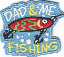 """DAD & ME FISHING"" PATCH-Iron On Embroidered Applique/Words,Fishing,Sport"