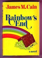 RAINBOW'S END (James M. Cain/1st US/$100,000 & a beautiful woman = temptation)