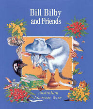 Bill Bilby and Friends: Australian Nonsense Verse by Roger J. Tulloch PB 1999