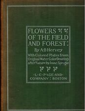 A B Hervey, Flowers of the Field & Forest-  colored plates by Isaac Sprague 1899