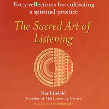 New listingThe Sacred Art of Listening: Forty Reflections for Cultivating Spiritual Practi…