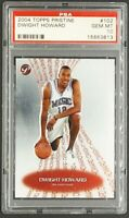 2004 Topps Pristine #102 Dwight Howard RC Rookie /739 PSA 10 Gem Mint POP 13