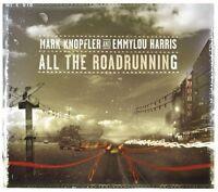 MARK KNOPFLER/EMMYLOU HARRIS ALL THE ROADRUNNING CD NEW