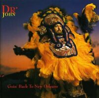 Dr John - Goin' Back To New Orleans (NEW CD)