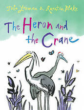 The Heron and the Crane by John Yeoman, Quentin Blake (Paperback, 2011)