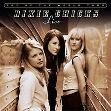 DIXIE CHICKS (TOP OF THE WORLD TOUR LIVE - 2CD SET SEALED + FREE POST)