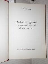 QUELLO CHE I GOVERNI CI NASCONDONO SUI DISCHI VOLANTI Saulla Dello Strologo 1970