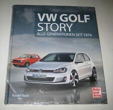 Bildband: VW Golf Story - Alle Generationen seit 1974 I II III IV V VI VII GTI