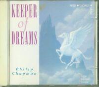 Philip Chapman - Keeper Of Dreams New World Music Cd Eccellente Spedito in 48 H